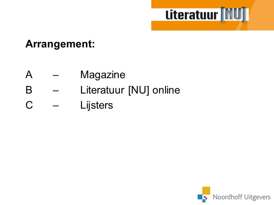 Arrangement: A – Magazine B – Literatuur [NU] online C – Lijsters